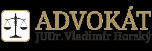 Advokát JUDr. Vladimír Horský